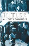 Hitler Military Commander