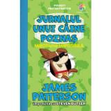 MIROSiune Imposibila. Vol. 3 - Seria JURNALUL UNUI CAINE POZNAS, James Patterson