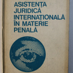 ASISTENTA JURIDICA INTERNATIONALA IN MATERIE PENALA de RODICA MIHAELA STANOIU , 1975
