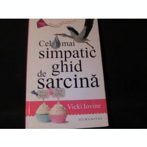 CEL MAI SIMPATIC GHID DE SARCINA-VICHI IOVINE-TRAD. ILINCA ANGHELESCU-267 PG-