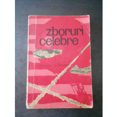 CONSTANTIN C. GHEORGHU - ZBORURI CELEBRE