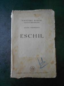 ALICE VOINESCU - ESCHIL (1946, contine sublinieri)