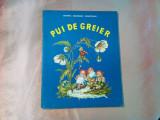 PUI DE GREIER - Domnita G. Moldoveanu - V. GRESCENCO (ilustratii) - 1970, 34 p.