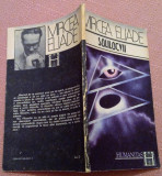 Solilocvii. Editura Humanitas, 1991 - Mircea Eliade