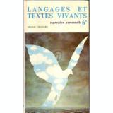 Langages et textes vivants - expersion personnelle, 6e