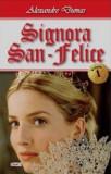 Signora San - Felice vol 1, Alexandre Dumas