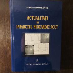 ACTUALITATI IN INFARCTUL MIOCARDIC ACUT-MARIA DOROBANTU , 2003