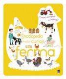 Enciclopedia micilor curiosi - ferma/Larousse