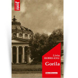 Gorila   Liviu Rebreanu
