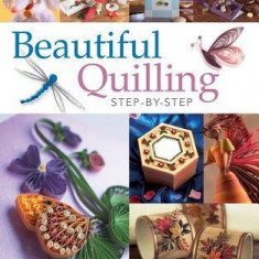 Beautiful Quilling Step-By-Step Beautiful Quilling Step-By-Step