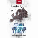 Strania sinucidere a Europei. Imigratie, identitate, Islam/***