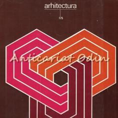 Arhitectura - Anul: XXIII, Nr.: 1, 2, 3, 4, 5, 6/1975