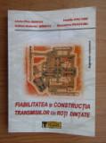 Liviu Palaghian - Fiabilitatea și construcția transmisiilor cu roți dințate