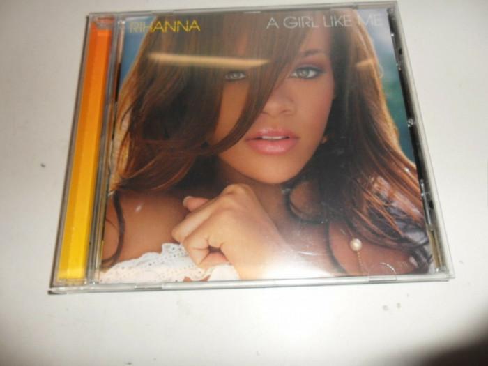 Rihanna - A Girl Like Me CD original 2006 Comanda minima 100 lei