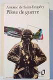Pilote de guerre - Antoine de Saint-Exupery