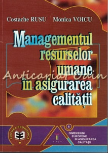 Managementul Resurselor Umane In Asigurarea Calitatii - Costache Rusu