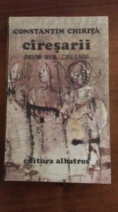 Ciresarii/Drum bun – Constantin Chirita