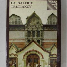 LA GALERIE TRETIAKOV - GUIDE par VSEVOLOD VOLODARSKI , 1977