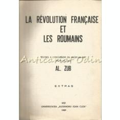 Le Revolution Francaise Et Les Roumain - Al. Zub