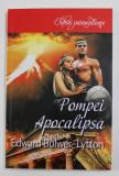 POMPEI APOCALIPSA de EDWARD BULWER-LYTTON , 2019