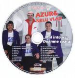 CD Lautareasca: Azur & Nelu Vlad - Mai intoarce Doamne roata ( original )
