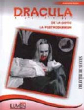 Dracula de la Gotic la Postmodernism - Anamaria BOBOC foto