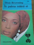 IN PALMA MAINII EI-DIXIE BROWNING