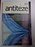 ANTITEZE, REVISTA DE LITERATURA ȘI ARTA NR. 23, 2010