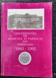 UNIVERSITATEA DE FARMACIE SI MEDICINA DIN TIMISOARA 1945  1995