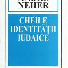 AS - NEHER ANDRE - CHEILE IDENTITATII IUDAICE