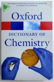 OXFORD DICTIONARY OF CHEMISTRY , edited by JOHN DAINTITH , 2008