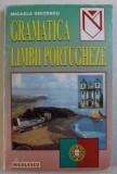 GRAMATICA LIMBII PORTUGHEZE de MICAELA GHITESCU , 1999