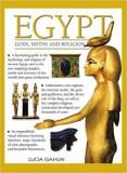 Egypt - Gods, Myths and Religion - Lucia Gahlin