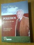 Marin Mincu - Polemos. Duelul cu / in idei (Editura Compania, 2011)