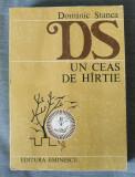 Dominic Stanca - Un ceas de hîrtie (...hârtie) (antologie Ed. Eminescu, 1984)