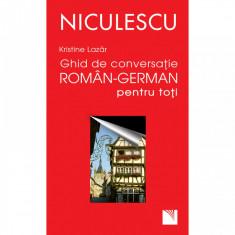 Ghid de conversatie roman-german pentru toti - Kristine Lazar