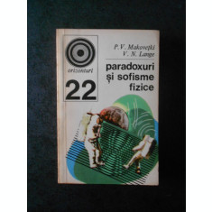 P. V. MAKOVEVKI, V. N. LANGE - PARADOXURI SI SOFISME FIZICE