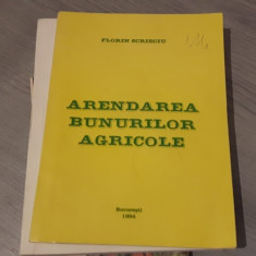 Arendarea bunurilor agricole – Florin Scrieciu