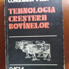 TEHNOLOGIA CREȘTERII BOVINELOR de CONSTANTIN VELEA