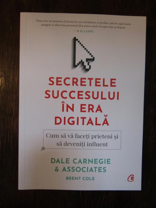 Secretele succesului in era digitala - Dale Carnegie, 2020