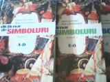 Jean Chevalier, Alain Gheerbrant - DICTIONAR DE SIMBOLURI { 3 volume } / 1994, Alta editura