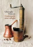Confesiunile unui Cafegiu | Gheorghe Florescu