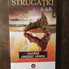 A & B. STRUGATKI - VALURILE LINISTESC VANTUL ,2009