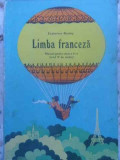 LIMBA FRANCEZA MANUAL PENTRU CLASA A V-A (ANUL IV DE STUDIU) - ECATERINA BARTOS