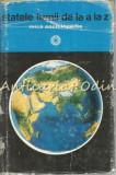 Cumpara ieftin Statele Lumii De La A La Z. Mica Enciclopedie - Horia C. Matei, Silviu Negut