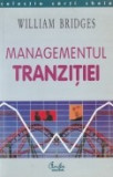 Cumpara ieftin Managementul tranzitiei