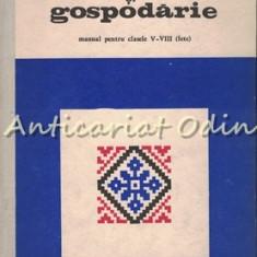 Lucru De Mina Si Gospodarie. Manual Pentru Clasele V-VIII (Fete) - E. Tomozei