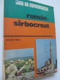 Ghid de conversatie Roman Sarbocroat - Victor Vescu