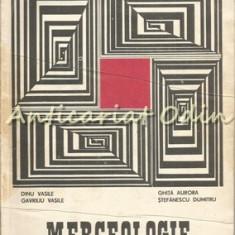 Merceologie - Dinu Vasile, Gavriliu Vasile, Ghita Aurora, Stefanescu Dumitru