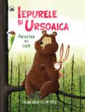 Iepurele si Ursoaica - Pacostea din cuib/Julian Gough, Jim Field